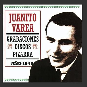 Juanito Varea - Grabaciones Discos Pizarra - Amazon.com Music