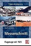 Messerschmitt: Flugzeuge seit 1925
