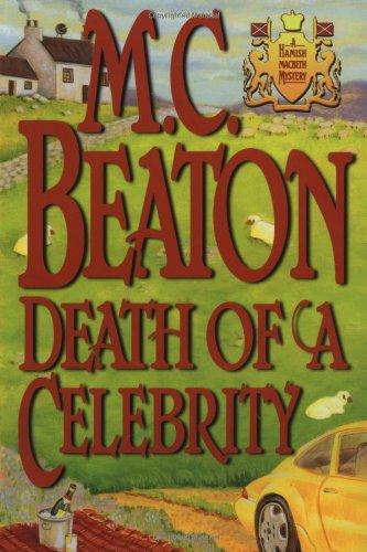 Death of a Celebrity (Hamish Macbeth Mysteries, No. 18)