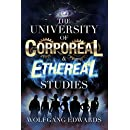 The University of Corporeal and Ethereal Studies (Students of Madness Book 1)