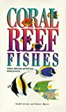 Coral Reef Fishes 9780691004815