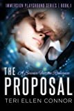 The Proposal: A Science Fiction Romance (Immersion Playground) (Volume 1)
