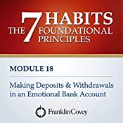 Making Deposits and Withdrawals in an Emotional Bank Account |  FranklinCovey