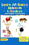 Learn Afrikaans Alphabets & Numbers: Colorful Pictures & English Translations (Afrikaans for Kids) (Volume 1) (Afrikaans Edition)