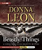 Beastly Things   (Commissario Guido Brunetti Mysteries) (Commissario Guido Brunetti Mysteries (Audio))