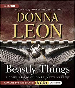 Beastly Things Commissario Guido Brunetti Mysteries Mystery Donna Leon David Colacci 0883761988974 Amazon Books