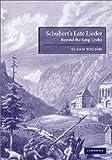 Schubert's Late Lieder, Susan Youens, 0521793149