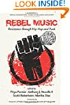 Rebel Music: Resistance through Hip H...