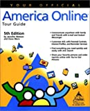Your Official America Online Tour Guide, Jennifer Watson and Dave Marx, 0764534203