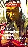 Les Cent Premières Années de Niño Cochise par Ciyé Nino Cochise