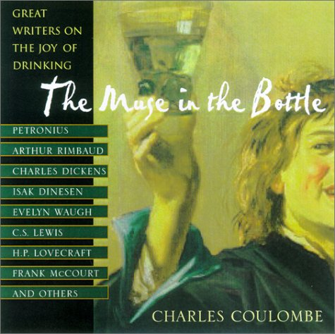 The Muse In The Bottle: Great Writers on the Joy of Drinking by Brand: Citadel