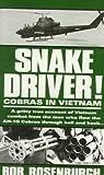 Snake Driver!, Bob Rosenburgh, 0804105383