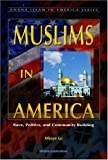 Muslims in America : Race, Politics, and Community Building, Lo, Mbaye, 1590080238
