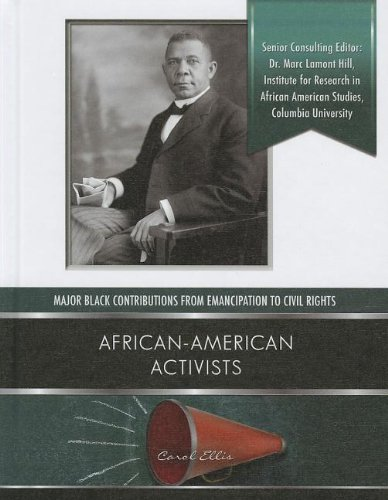 Download African-American Activists (Major Black Contributions from Emancipation to Civil Rights) PDF