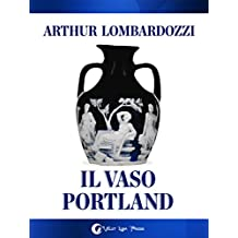 Il vaso Portland (Italian Edition)