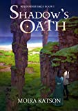 Shadow's Oath (Light & Shadow Book 4)