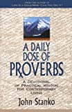A Daily Dose of Proverbs, John Stanko, 0963731181