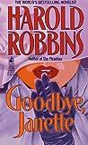 Goodbye, Janette, Harold Robbins, 0671874888