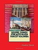 Gospel songs for Alto Hugh Tracey Kalimba