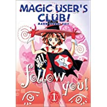 Magic Users Club: V.1 I'll Follow You!