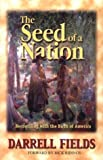img - for The Seed of a Nation: Reconciling with the Birth of America book / textbook / text book