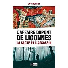 L'Affaire Dupont de Ligonnès : La secte et l'assassin (French Edition)