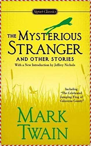 The Mysterious Stranger [Quirk Classics] (Annotated) (English Edition)