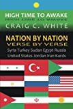 img - for Nation by Nation Verse by Verse: Syria, Turkey, Sudan, Egypt, Russia, United States, Jordan, Iran, Kurds (High Time to Awake) (Volume 5) book / textbook / text book