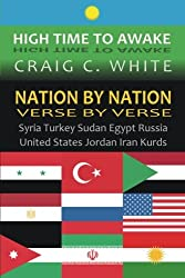 Nation by Nation Verse by Verse: Syria, Turkey, Sudan, Egypt, Russia, United States, Jordan, Iran, Kurds (High Time to Awake) (Volume 5)
