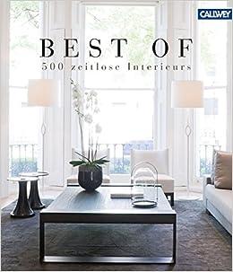 BEST OF – 500 zeitlose Interieurs: Amazon.de: Wim Pauwels: Bücher