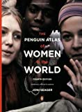 The Penguin Atlas of Women in the World: Fourth Edition by Seager, Joni (2008) Paperback