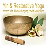 Yin & Restorative Yoga Combo with Tibetan Singing Bowls Meditation (Pt. 4)