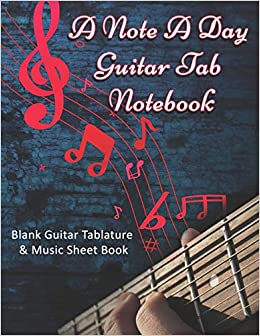 Amazon Com A Note A Day Guitar Tab Notebook Blank Guitar