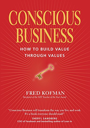 Amazon conscious business how to build value through values conscious business how to build value through values by kofman fred fandeluxe Images