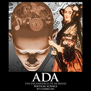 Ada, the Enchantress of Numbers Hörbuch