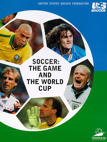 Soccer: The Game and the World Cup