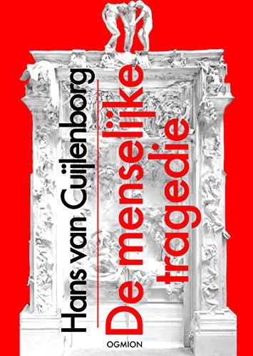 DE MENSELIJKE TRAGEDIE (Dutch Edition)