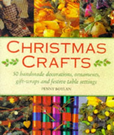 Christmas Crafts: 50 Handmade Decorations, Ornaments, Gift Wraps and Festive - Perfect Christmas The Decorating Tree