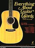 Everything about Guitar Chords, Wilbur M. Savidge, 1884848001