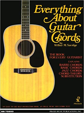 Amazon.com: Everything About Guitar Chords (0752187702931): Wilbur M ...