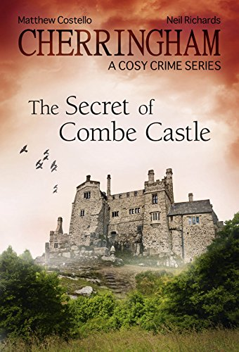 (Cherringham - The Secret of Combe Castle: A Cosy Crime Series (Cherringham: Mystery Shorts Book)
