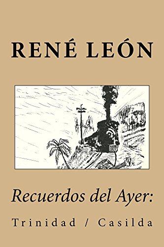 Recuerdos de Juventud:: Trinidad / Casilda (Spanish Edition) by [León,