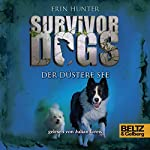 Der Düstere See (Survivor Dogs 5) | Erin Hunter