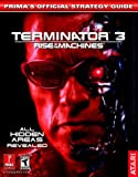 Terminator 3: Rise of the Machines (Prima's Official Strategy Guide)