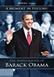 Buy The Inauguration of Barack Obama: A Moment in History