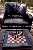 Things We Think about Games, Jeff Tidball Tidball, 0981884008