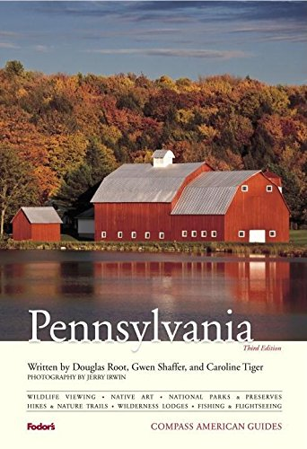Compass American Guides: Pennsylvania, 3rd Edition (Full-color Travel Guide) PDF