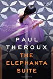 The Elephanta Suite, Paul Theroux, 0618943323