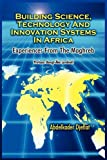 Building Science, Technology and Innovation Systems in Afric, Abdelkader Djeflat, 1906704791