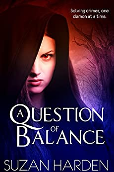 A Question of Balance (Justice Book 1) by [Harden, Suzan]